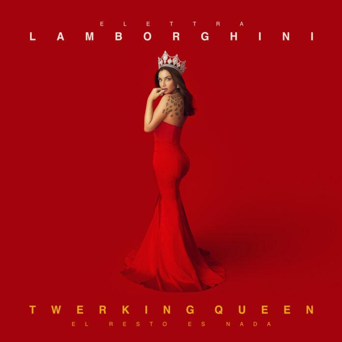 """""""Twerking Queen (El resto es nada)"""" di Elettra Lamborghini, disponibile su tutte le piattaforme dal 14 febbraio"""