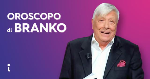 Oroscopo di Branko oggi
